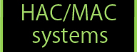HAC MAC systems